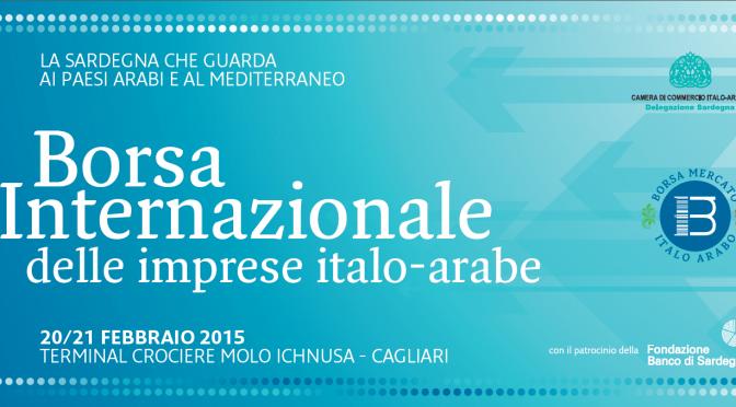 Borsa Internazionale delle Imprese Italo-Arabe a Cagliari